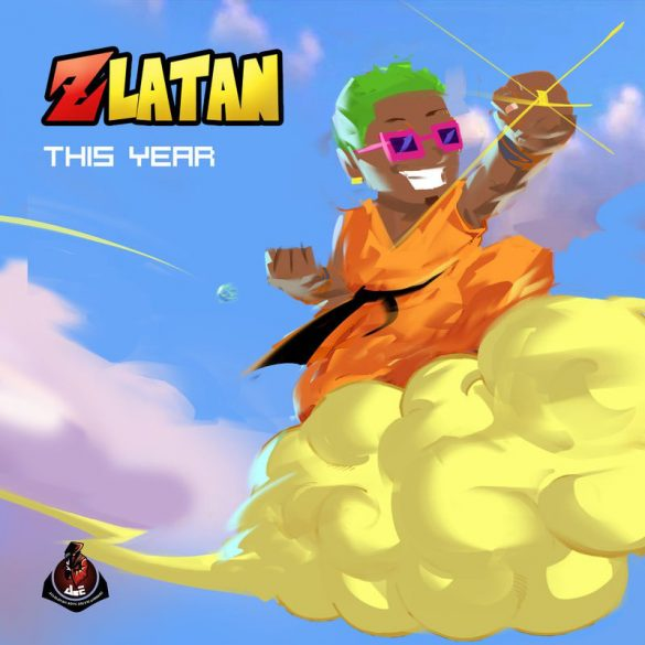 Download Mp3] Zlatan Ibile – This Year